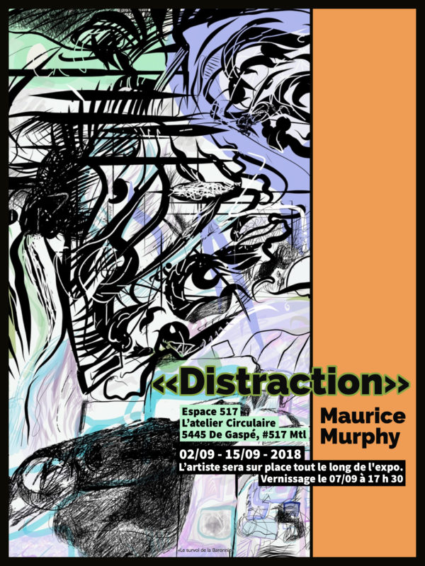 «Distraction» : Maurice Murphy expose à L'Atelier Circulaire